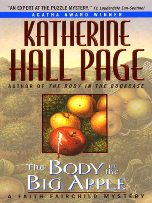 Title details for The Body in the Big Apple by Katherine Hall Page - Available