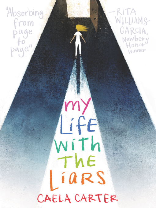 Title details for My Life with the Liars by Caela Carter - Available