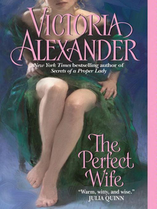Title details for The Perfect Wife by Victoria Alexander - Available