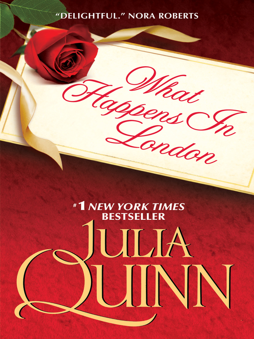 Title details for What Happens in London by Julia Quinn - Wait list