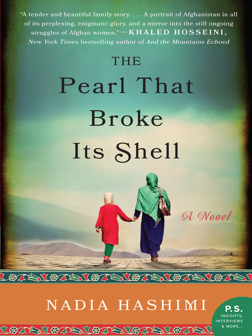 Title details for The Pearl That Broke Its Shell by Nadia Hashimi - Available