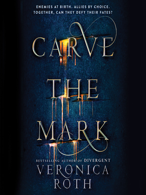 Title details for Carve the Mark by Veronica Roth - Available