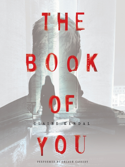 Title details for The Book of You by Claire Kendal - Available