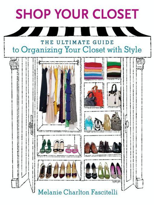 Title details for Shop Your Closet by Melanie Charlton Fascitelli - Wait list