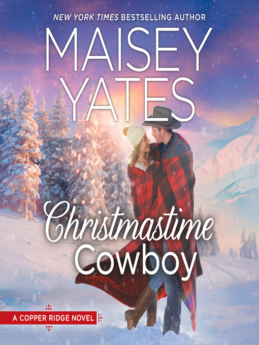 Title details for Christmastime Cowboy by Maisey Yates - Wait list