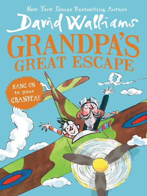 Title details for Grandpa's Great Escape by David Walliams - Available
