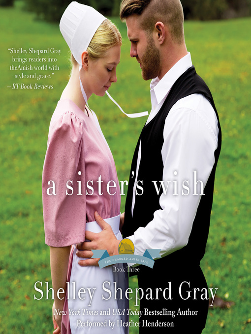 Title details for A Sister's Wish by Shelley Shepard Gray - Wait list