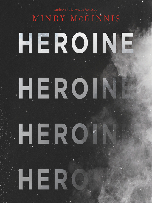 Title details for Heroine by Mindy McGinnis - Available