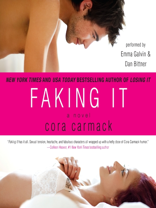 Title details for Faking It by Cora Carmack - Available