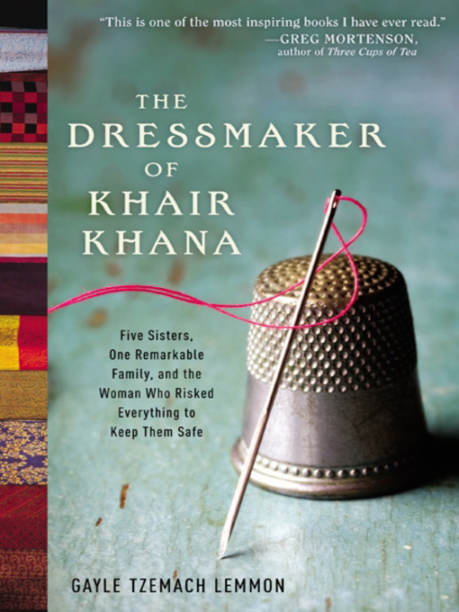 Title details for The Dressmaker of Khair Khana by Gayle Tzemach Lemmon - Wait list