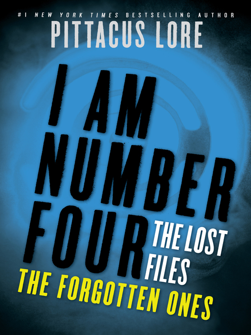 Title details for The Forgotten Ones by Pittacus Lore - Wait list