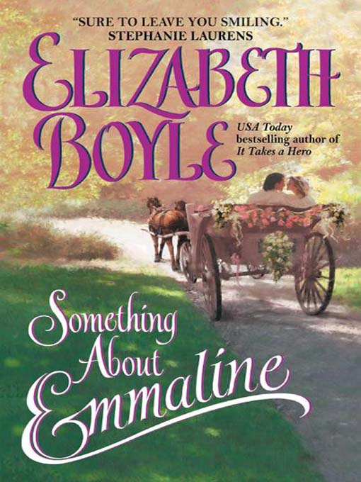 Title details for Something About Emmaline by Elizabeth Boyle - Available