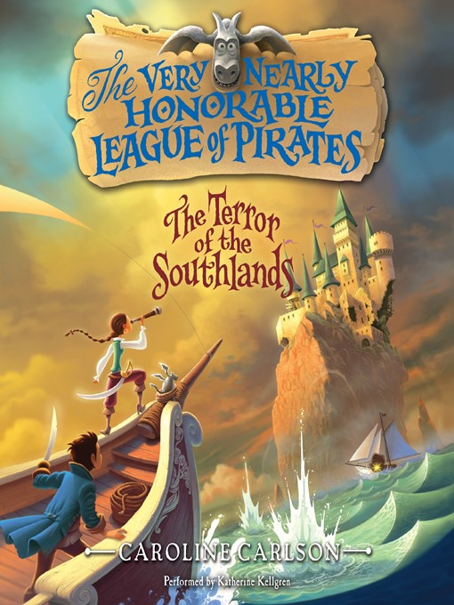 Title details for The Terror of the Southlands by Caroline Carlson - Available