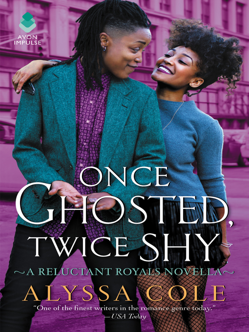 Title details for Once Ghosted, Twice Shy by Alyssa Cole - Wait list