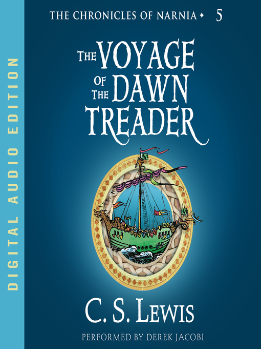 Title details for The Voyage of the Dawn Treader by C. S. Lewis - Wait list