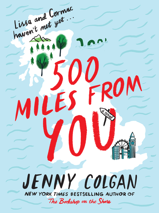 Title details for 500 Miles from You by Jenny Colgan - Available