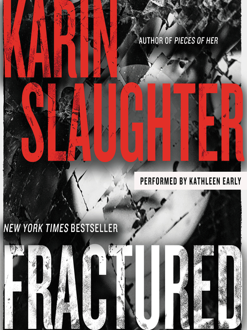 Title details for Fractured by Karin Slaughter - Available