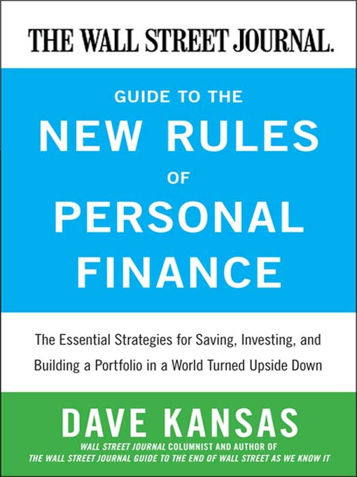 Title details for The Wall Street Journal Guide to the New Rules of Personal Finance by Dave Kansas - Wait list