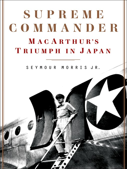 Title details for Supreme Commander by Seymour Morris, Jr. - Available