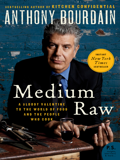 Title details for Medium Raw by Anthony Bourdain - Available