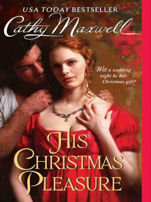 Title details for His Christmas Pleasure by Cathy Maxwell - Available