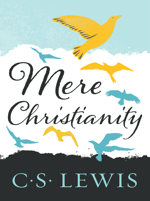 Title details for Mere Christianity by C. S. Lewis - Available
