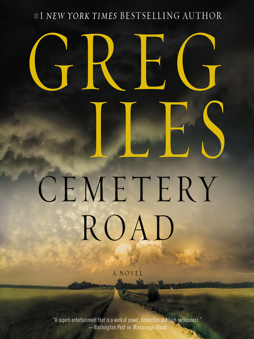 Title details for Cemetery Road by Greg Iles - Wait list