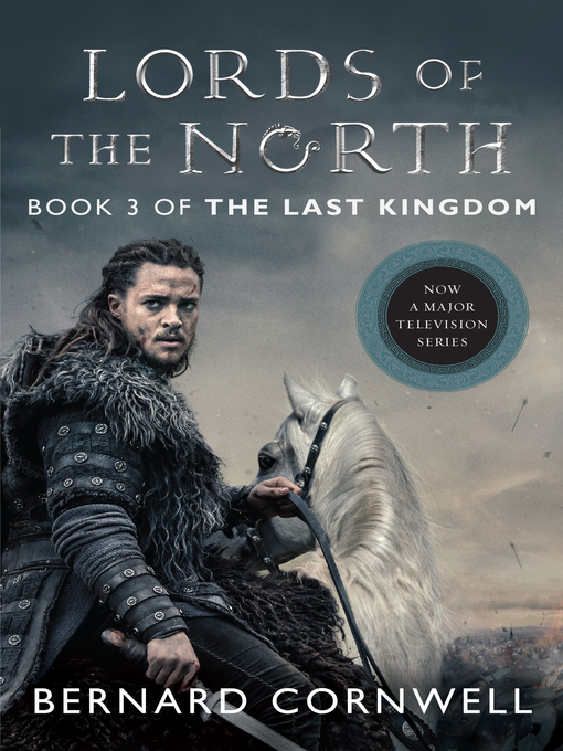 Title details for Lords of the North by Bernard Cornwell - Available