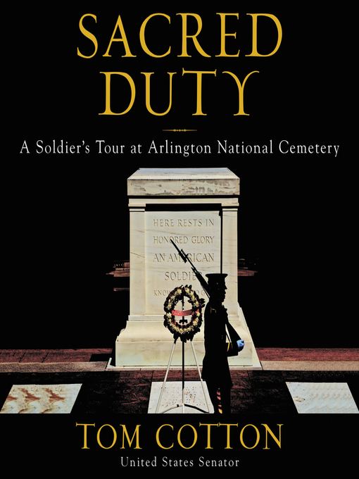 Title details for Sacred Duty by Tom Cotton - Wait list