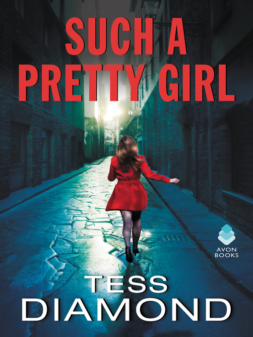 Title details for Such a Pretty Girl by Tess Diamond - Available