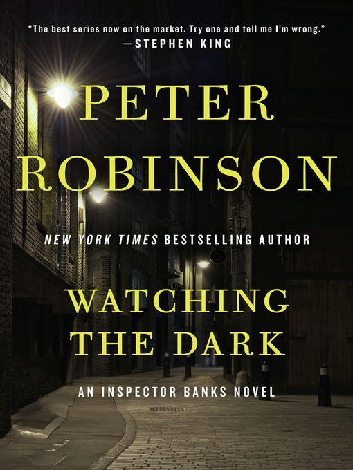 Title details for Watching the Dark by Peter Robinson - Wait list