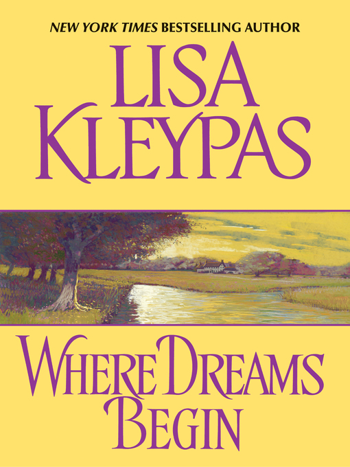 Title details for Where Dreams Begin by Lisa Kleypas - Wait list