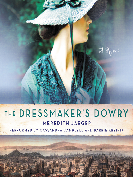 Title details for The Dressmaker's Dowry by Meredith Jaeger - Available