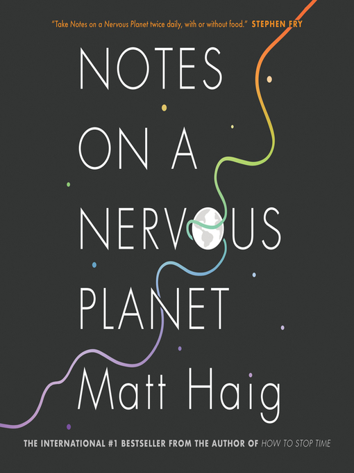 Title details for Notes on a Nervous Planet by Matt Haig - Wait list