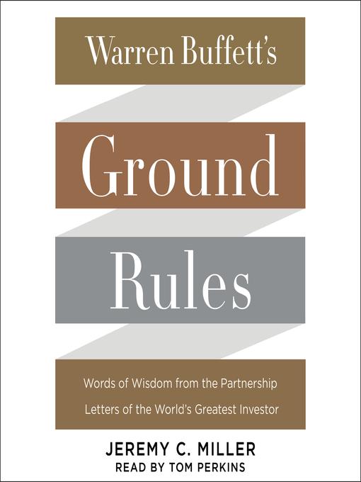 Title details for Warren Buffett's Ground Rules by Jeremy C. Miller - Wait list