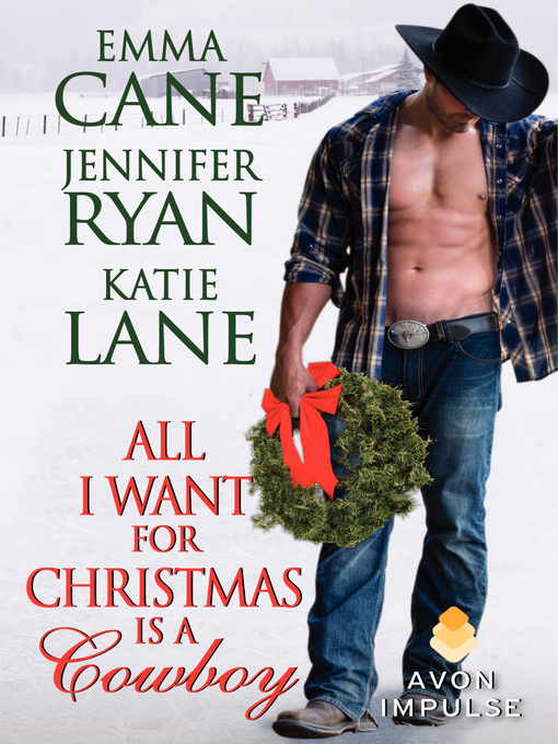 Title details for All I Want for Christmas Is a Cowboy by Jennifer Ryan - Available