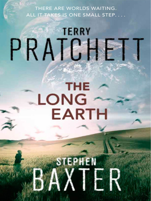 Title details for The Long Earth by Terry Pratchett - Available