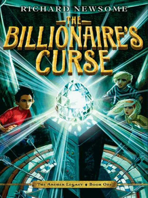 Title details for The Billionaire's Curse by Richard Newsome - Available