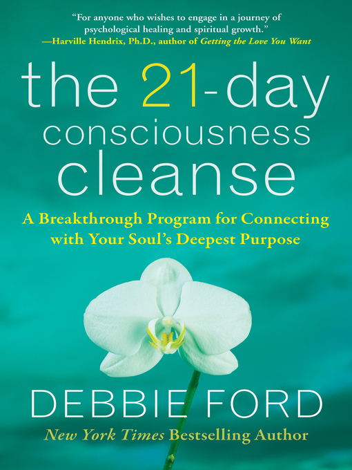 Title details for The 21-Day Consciousness Cleanse by Debbie Ford - Available