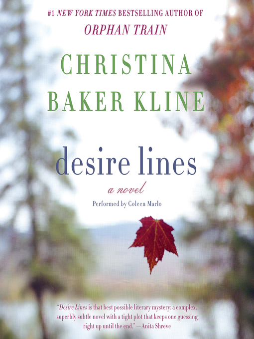 Title details for Desire Lines by Christina Baker Kline - Available