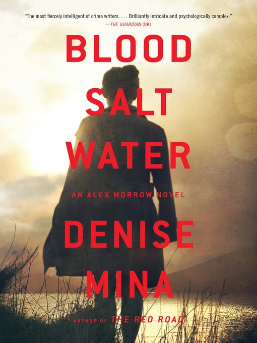 Title details for Blood, Salt, Water by Denise Mina - Wait list