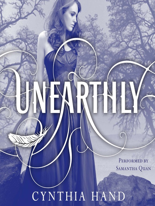Title details for Unearthly by Cynthia Hand - Available