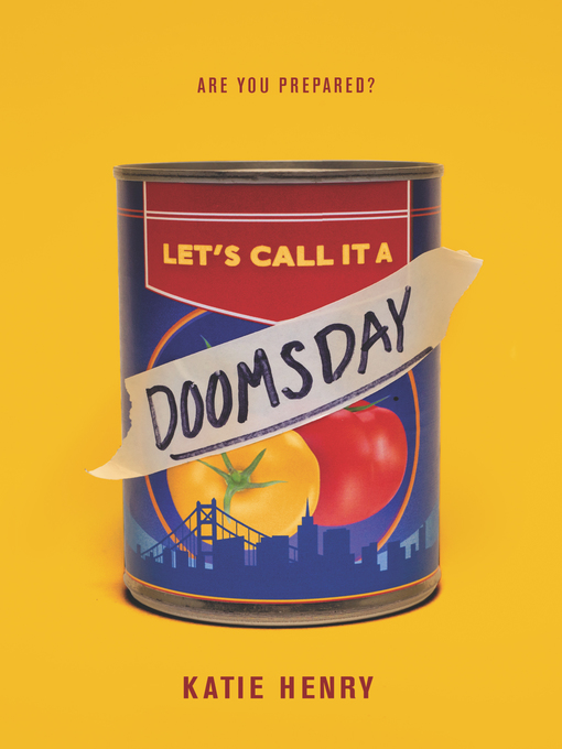 Title details for Let's Call It a Doomsday by Katie Henry - Available