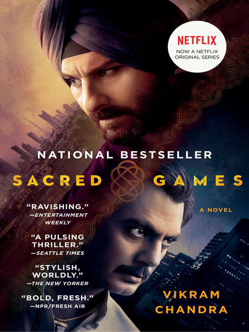 Title details for Sacred Games by Vikram Chandra - Wait list