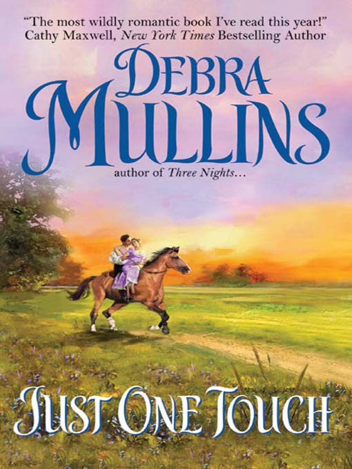 Title details for Just One Touch by Debra Mullins - Available