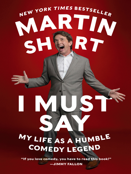 Title details for I Must Say by Martin Short - Wait list