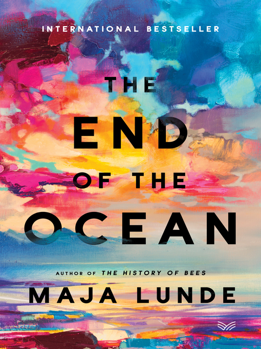 Title details for The End of the Ocean by Maja Lunde - Available