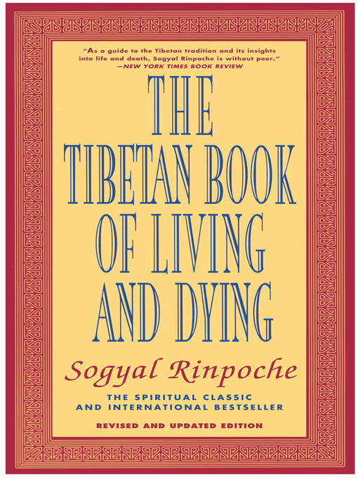 Title details for The Tibetan Book of Living and Dying by Sogyal Rinpoche - Wait list