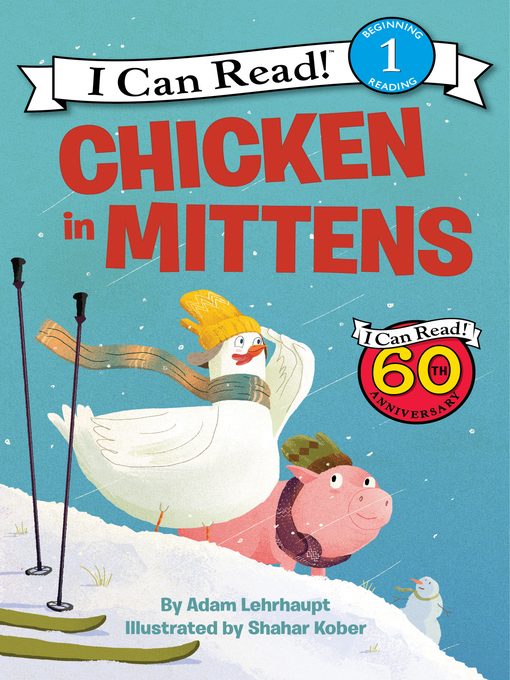 Title details for Chicken in Mittens by Adam Lehrhaupt - Wait list