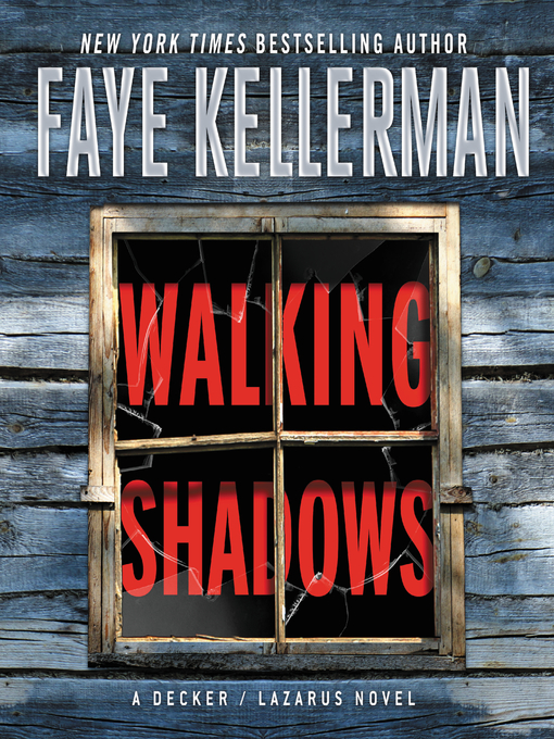 Title details for Walking Shadows by Faye Kellerman - Available